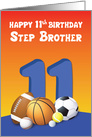 Step Brother 11th Birthday Sports Balls card