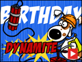 dynamite, happy birthday, a blast, explosion, flash, animated, dog,