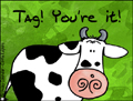tag, tag youre it, cow, exchange cards, card war, greetings