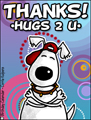 thanks, thank you, thx, hugs 2 U, hugs, hug