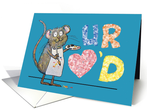 You Are Loved Whimsical Mouse Paint Artist card (957463)