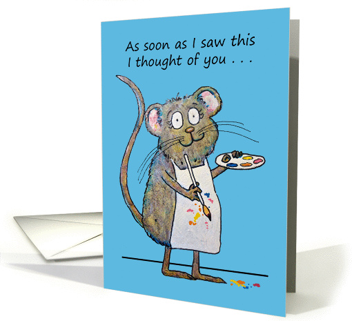 Thinking of You Whimsical Mouse Artist Painting Miss You card (957483)