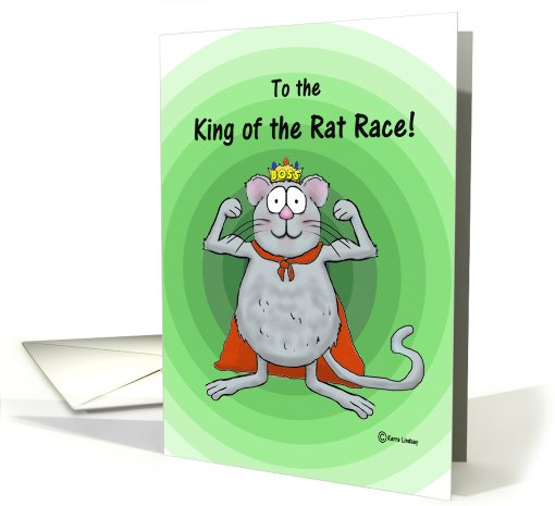 Happy Boss Boss's Day Whimsical Rat Race King card (816830)