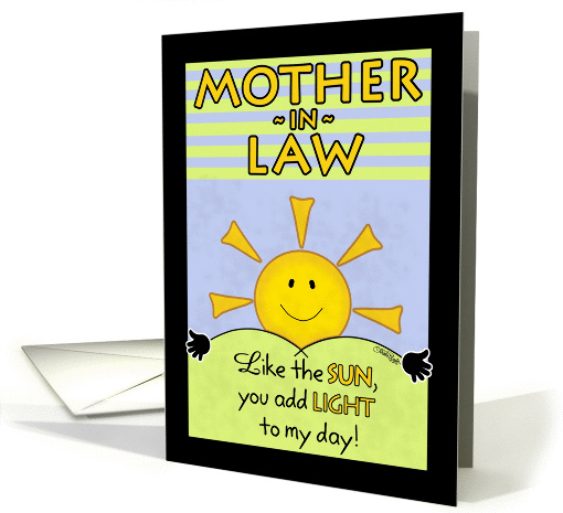 Happy Birthday to Mother-in-Law--Add Light to My Day card (1075948)