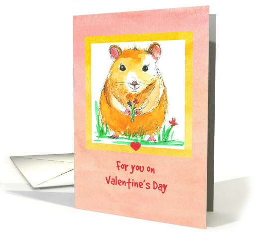 For You On Valentine's Day Hamster Flowers card (127705)