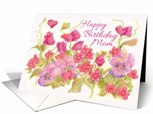 Happy Birthday Mom Pink Sweet Pea Pansy Flower card (74849)