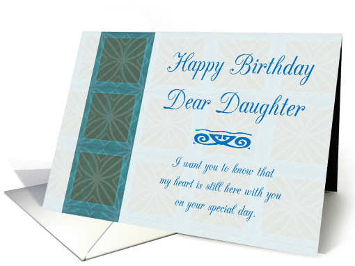 Happy Birthday/ Daughter/After I Am Gone/ From Departed card (1424026)