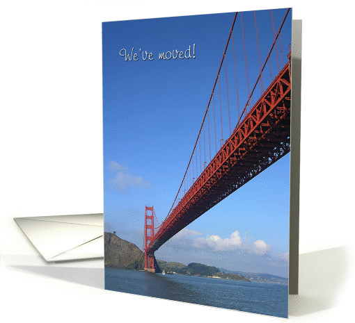 We've moved to San Francisco - Golden Gate Bridge card (851503)
