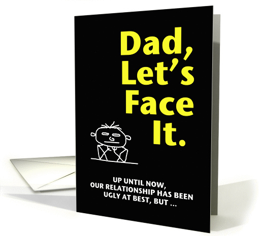 Happy Father's Day - Ugly Truth 2 card (186703)