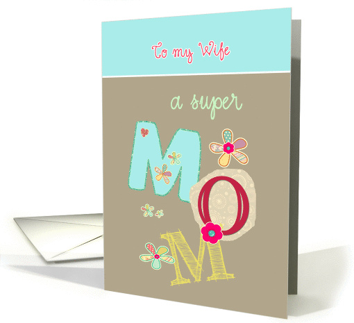 to my wife, happy mother's day, letters & florals card (1065703)