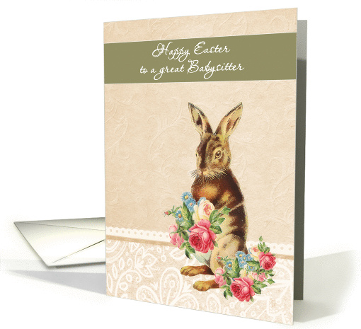 Happy Easter to a great Babysitter, vintage bunny card (1225078)