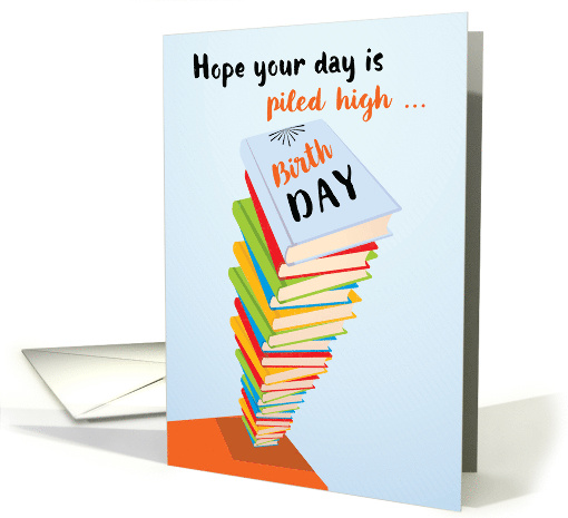 Birthday Pile of Books card (1511052)