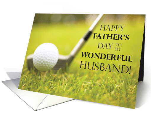 Happy Father's Day for Husband with Golf Club and Ball card (188473)