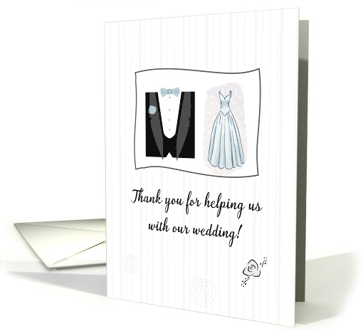 Thank You for Helping us with our Wedding! Tuxedo and Bridal Gown card