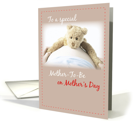 Mother-to-Be on Mother's Day Teddy Bear, Pregnant Woman card (391203)
