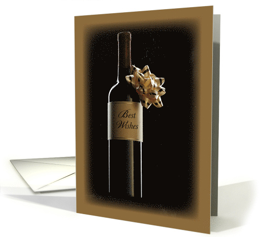 Congratulations on New Job with Wine Bottle with Bow, Best Wishes card