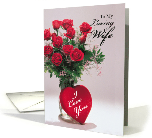 Wife, Valentine's Day with Red Roses and Heart card (544254)