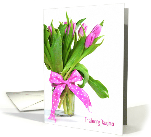 Daughter's Birthday pink tulip bouquet with polka dot bow card