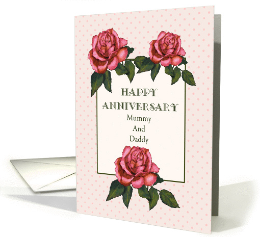 Happy Anniversary Mummy And Daddy: Pink Roses, Original Art card