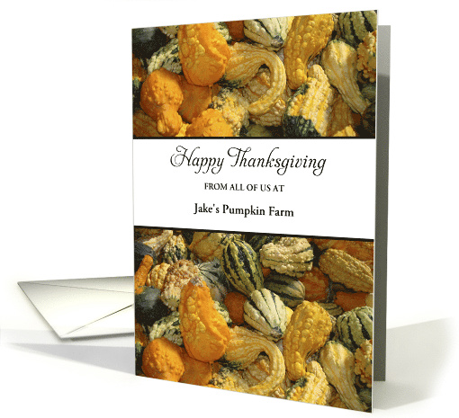 From Business Thanksgiving Card-Customizable Text-Gourds card