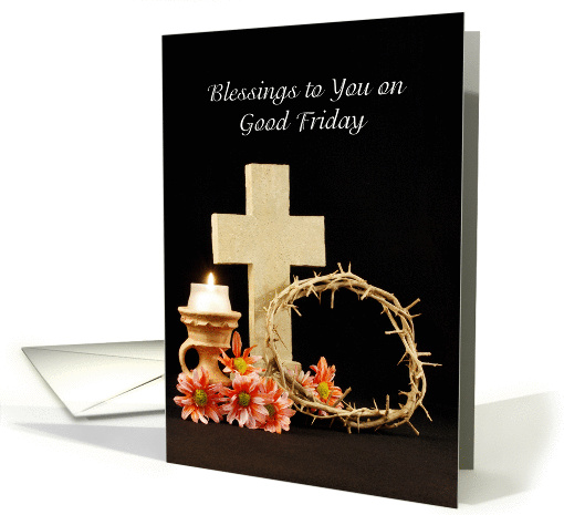 Blessings to you on Good Friday card (371164)