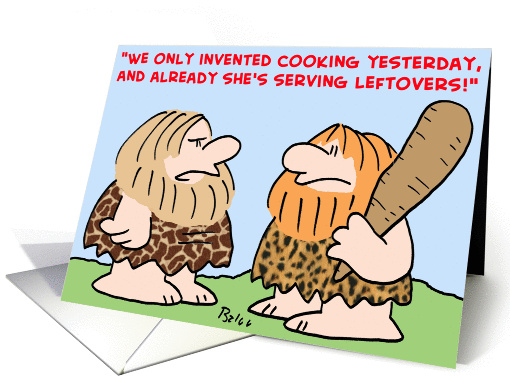 caveman invented leftovers card (373068)