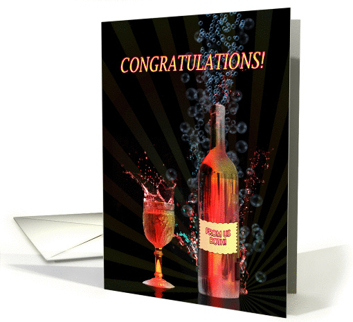 Congratulations from us both, with splashing wine card (1330532)