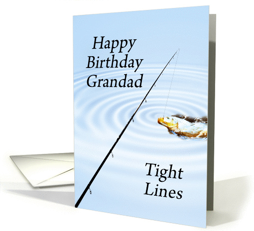 Tight Lines Birthday Fishing card for a Grandad card (864880)
