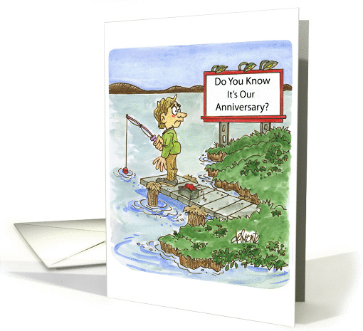 Humorous Our Anniversary Card Man Fishing and Sign card (1399168)