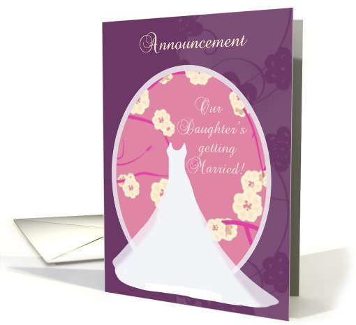 Daughter's Getting Married Announcement card (575730)
