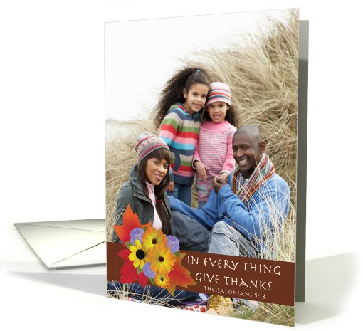 Thanksgiving Photo Card Thessalonians 5:18 Fall Flowers... (849538)