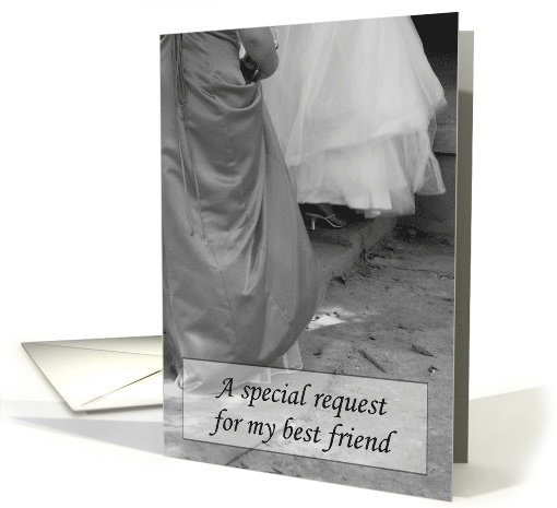 A request for my Best Friend... card (324533)