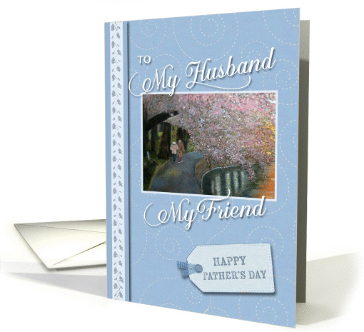 Happy Fathers Day my husband my friend card (715837)