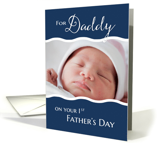 1st Father's Day to Daddy photo card (816847)