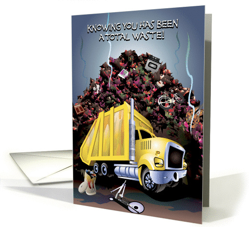 Cartoon Garbage Truck, Knowing You has been a Total Waste,... (241592)