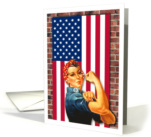 Labor Day, You Did It Now Enjoy, Rosie the Riveter card (657176)