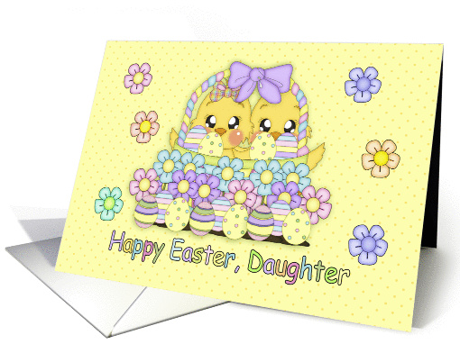 Daughter Cute Easter Chicks In A Basket With Decorated Eggs card