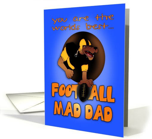 Dad, Father's Day Card - Football Mad Dad card (827186)