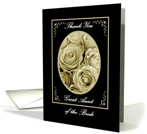 Great-Aunt of the Bride  - Wedding Thank You - Sepia Rose Bouquet card