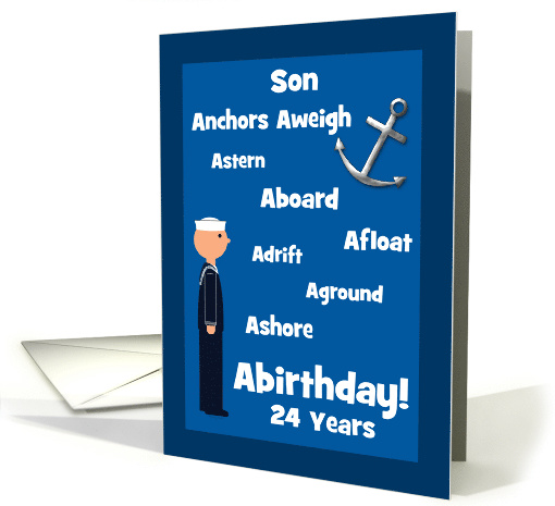 Son 24th Birthday U.S. Sailor Navy Nautical Words Humor Custom card