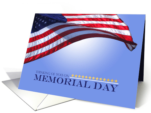 Memorial Day for Service Members Flying American Flag Gold Stars card