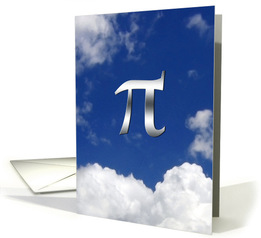 Happy Pi Day March 14th 3.14 Pi in the sky card (386126)