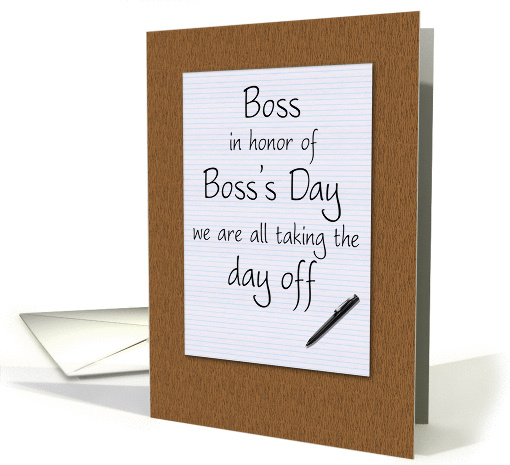 Boss's day card from employees humorous notepad and pen on... (696091)
