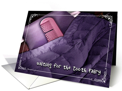 Waiting for the Tooth Fairy card (367627)