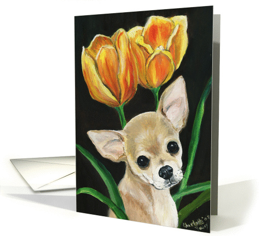 Chihuahua & tulips card (375858)