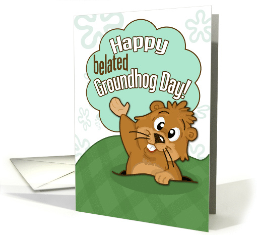 Happy Belated Groundhog Day- Cute Groundhog Illustration card (896837)