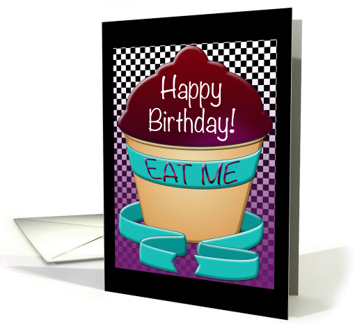 Happy Birthday - Eat Me Wonderland Treat card (1428298)