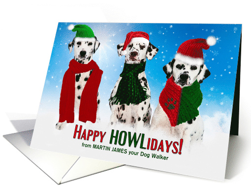 from Dog Walker Happy HOWLidays with Three Dalmatian Dogs card