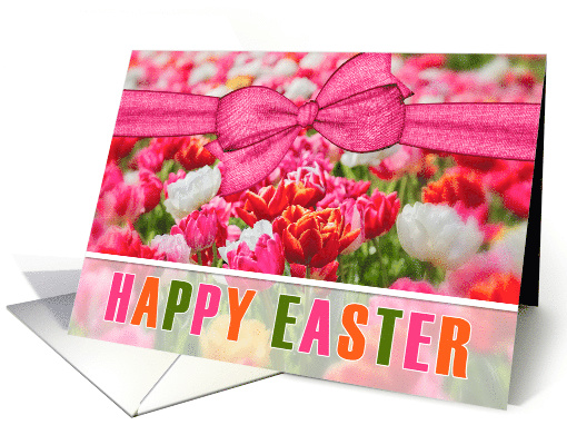 HAPPY EASTER Colorful Tulip Garden Pink Orange and White card