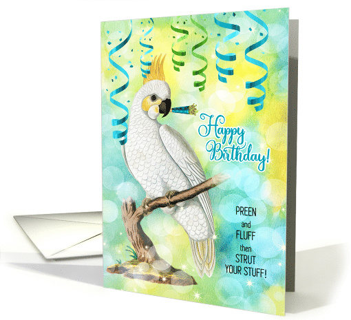 Parrot Lover Birthday with Cockatoo and Fun Bird Lover Message card